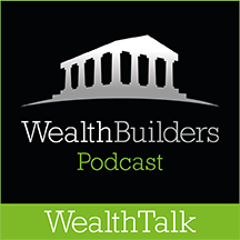 Wealth Builders - wealth Talk